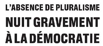 Pluralisme Absence nuit gravement